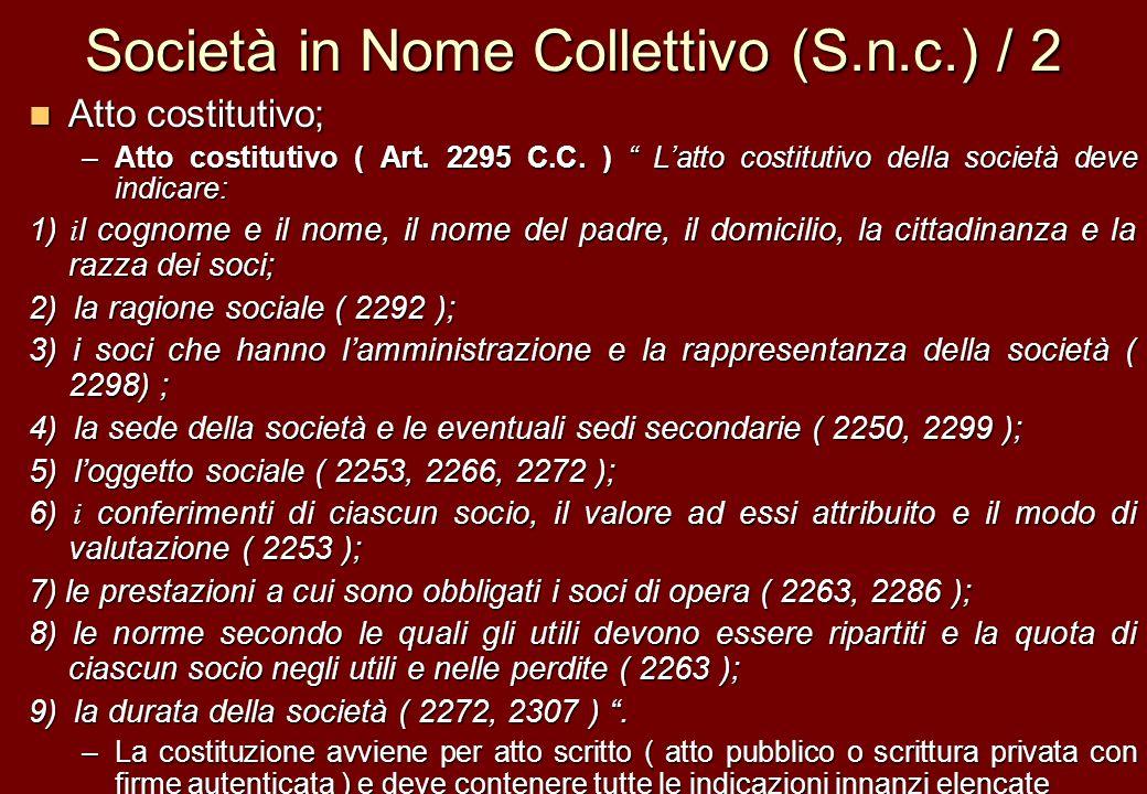 Società in Nome Collettivo (S.n.c.) / 2