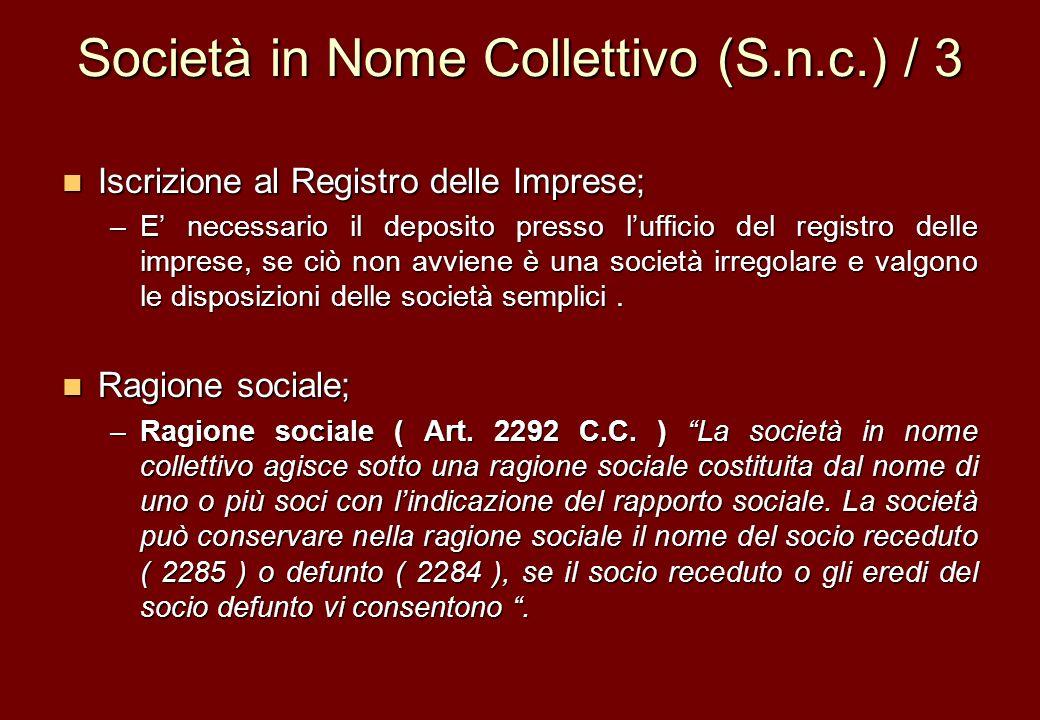 Società in Nome Collettivo (S.n.c.) / 3