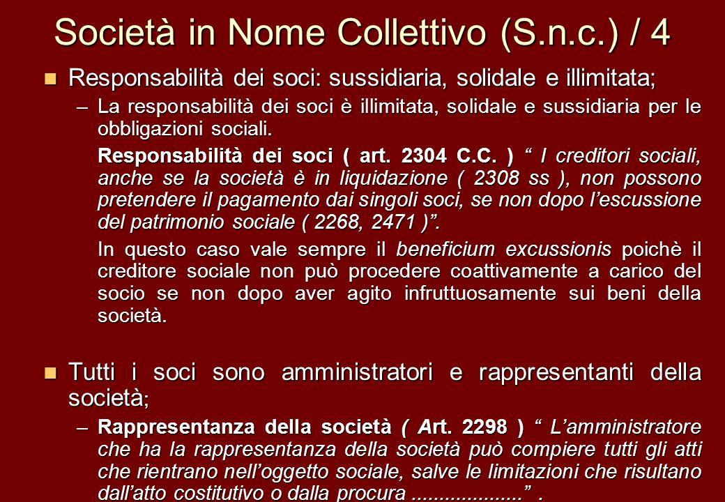 Società in Nome Collettivo (S.n.c.) / 4