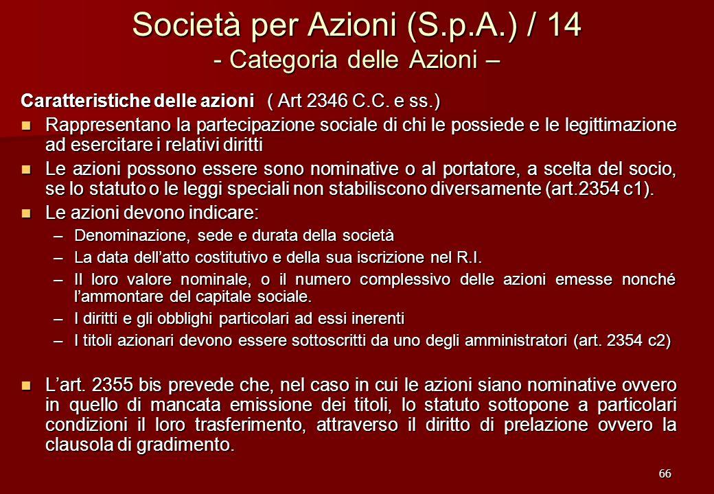 Società per Azioni (S.p.A.) / 14 - Categoria delle Azioni –
