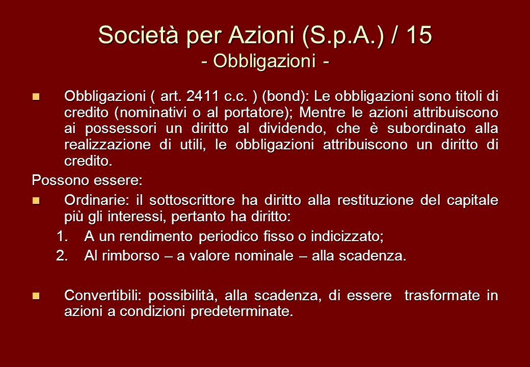 Società per Azioni (S.p.A.) / 15 - Obbligazioni -