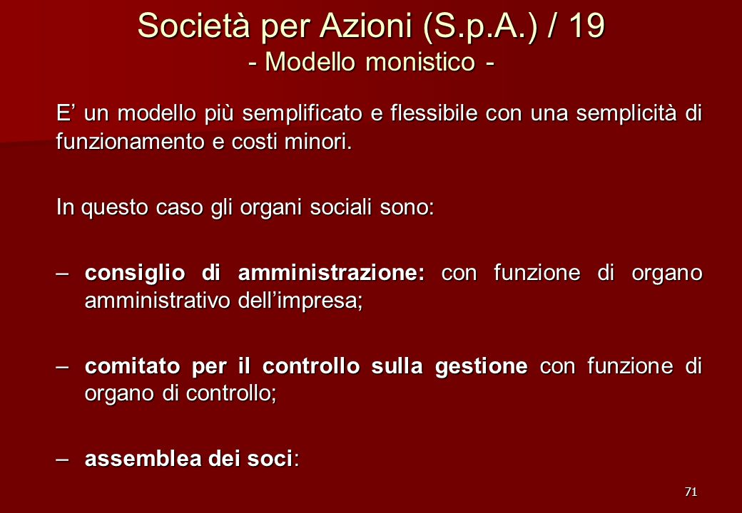 Società per Azioni (S.p.A.) / 19 - Modello monistico -