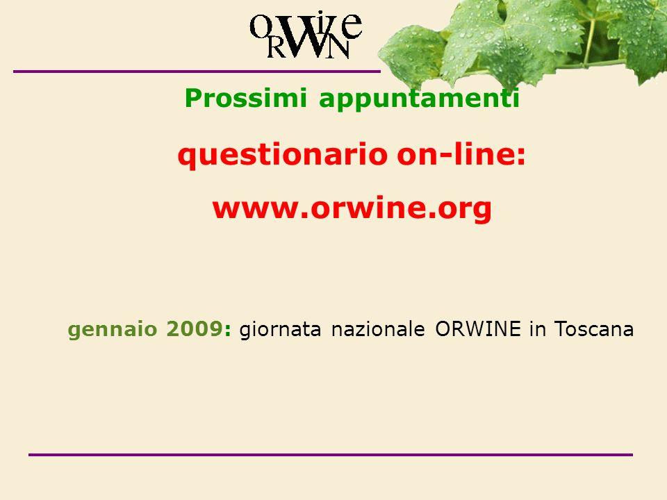 Prossimi appuntamenti questionario on-line: www.orwine.org