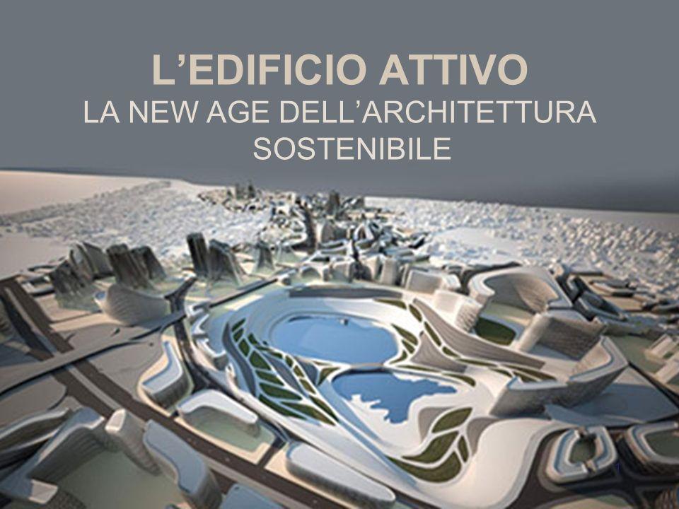 LA NEW AGE DELL'ARCHITETTURA SOSTENIBILE