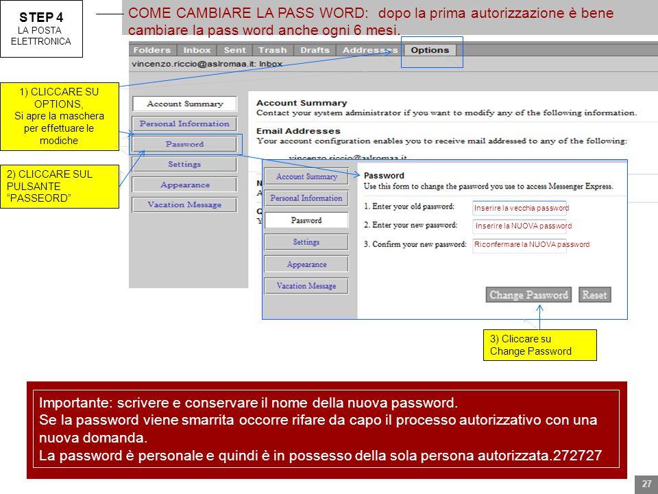 Importante: scrivere e conservare il nome della nuova password.