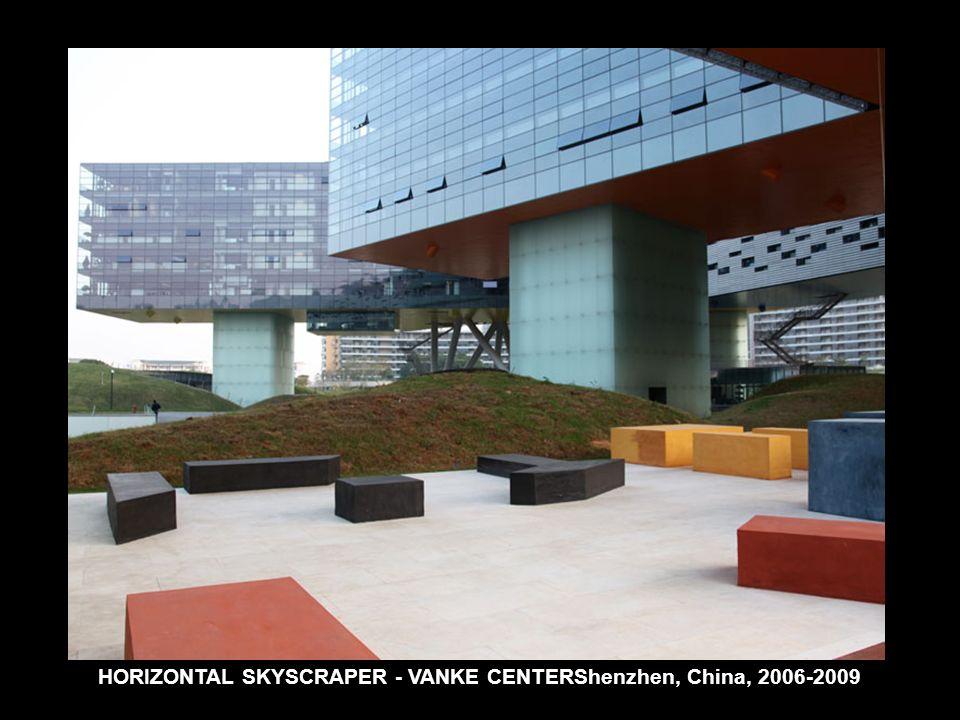 HORIZONTAL SKYSCRAPER - VANKE CENTERShenzhen, China, 2006-2009