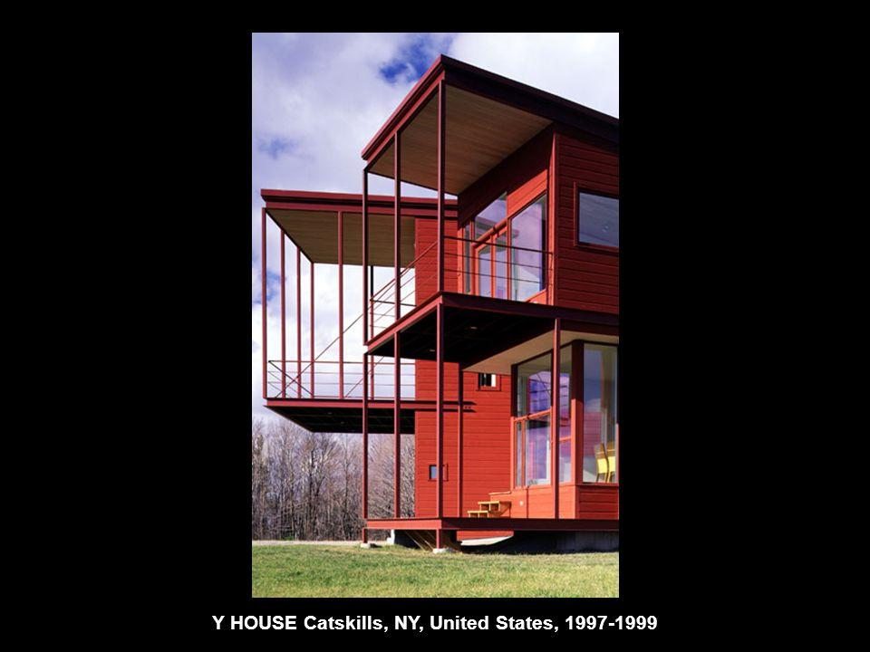 Y HOUSE Catskills, NY, United States, 1997-1999