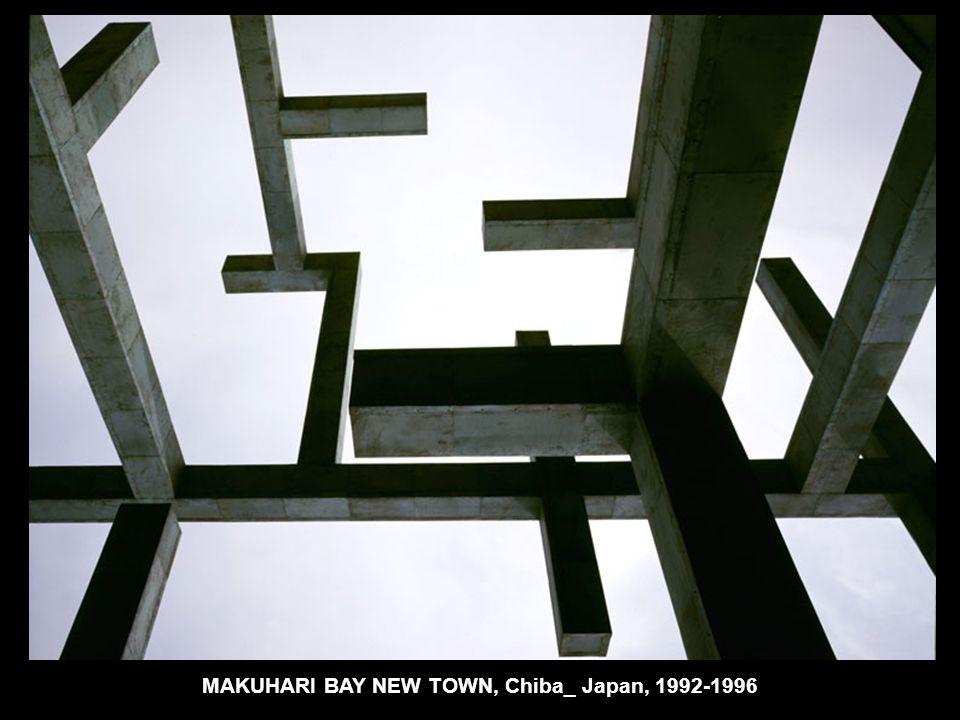 MAKUHARI BAY NEW TOWN, Chiba_ Japan, 1992-1996