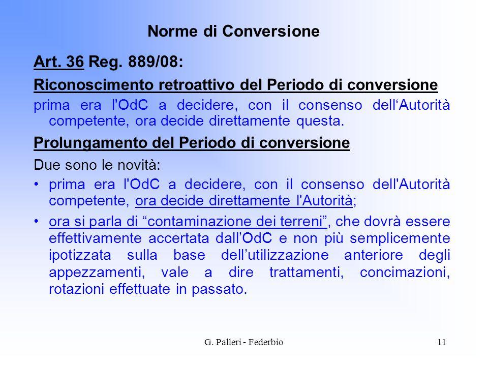 Norme di Conversione Art. 36 Reg. 889/08: