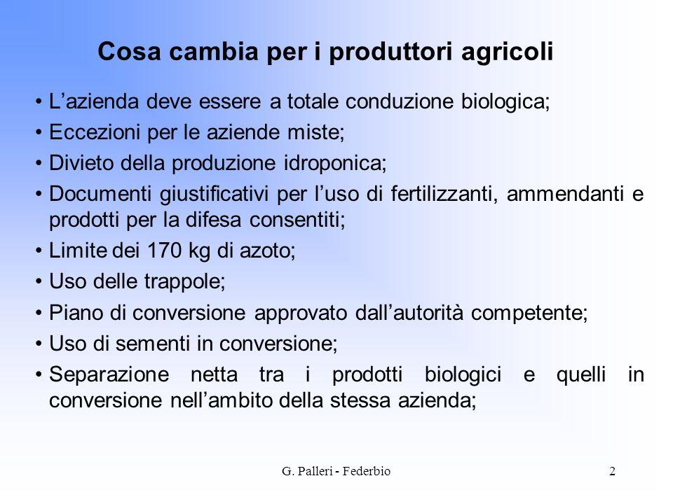 Cosa cambia per i produttori agricoli