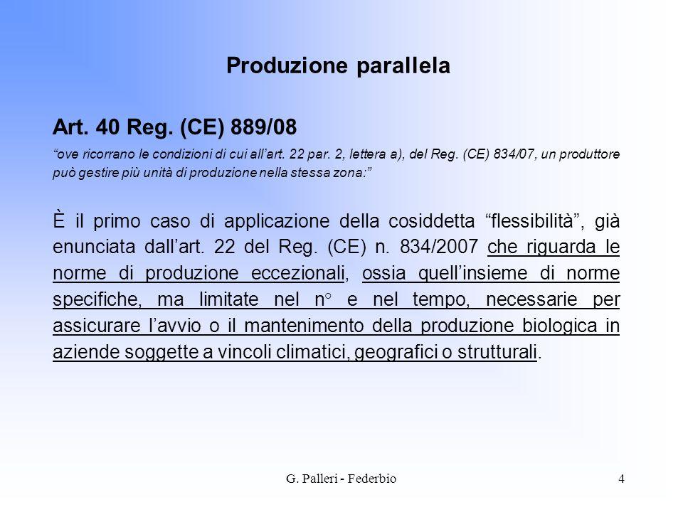 Produzione parallela Art. 40 Reg. (CE) 889/08