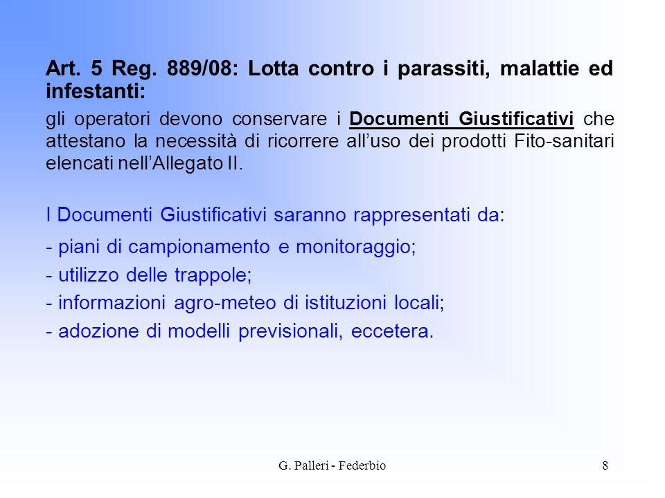 Art. 5 Reg. 889/08: Lotta contro i parassiti, malattie ed infestanti: