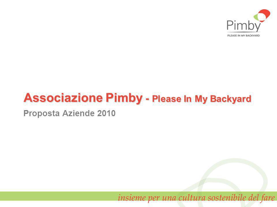 Associazione Pimby - Please In My Backyard