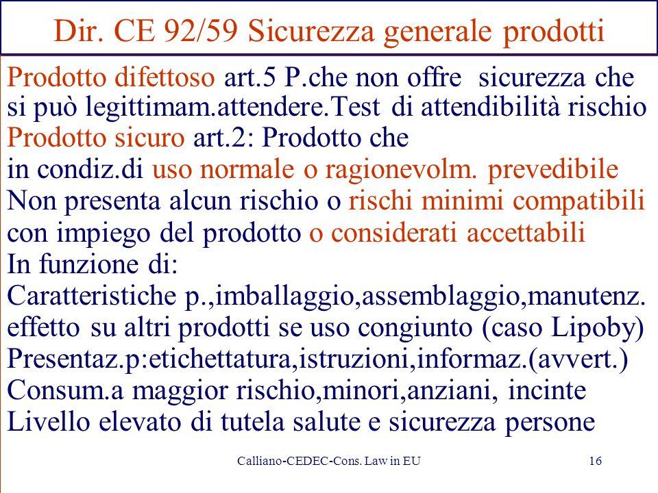 Dir. CE 92/59 Sicurezza generale prodotti