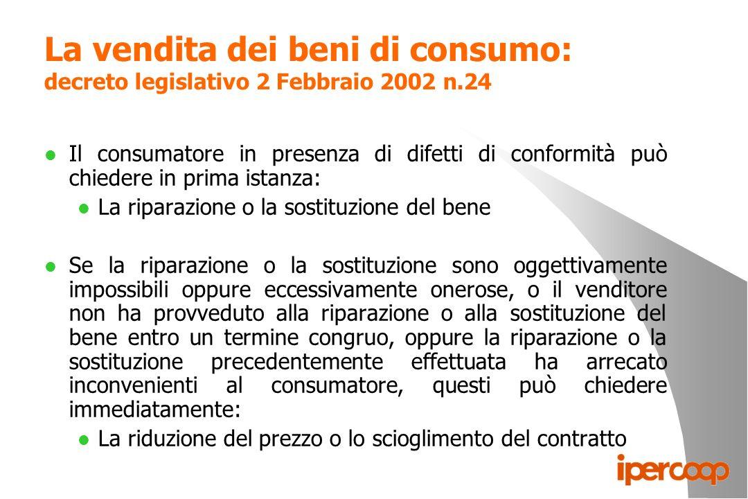 La vendita dei beni di consumo: decreto legislativo 2 Febbraio 2002 n