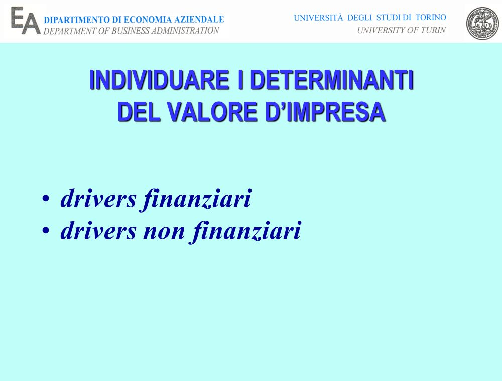 INDIVIDUARE I DETERMINANTI DEL VALORE D'IMPRESA