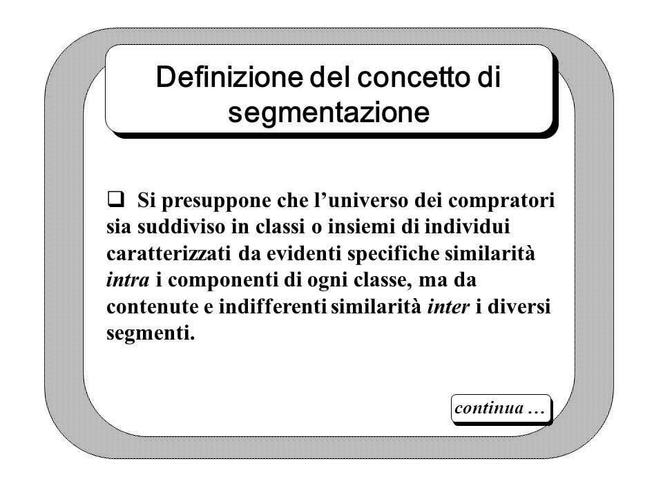 Definizione del concetto di segmentazione