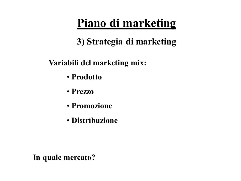 3) Strategia di marketing