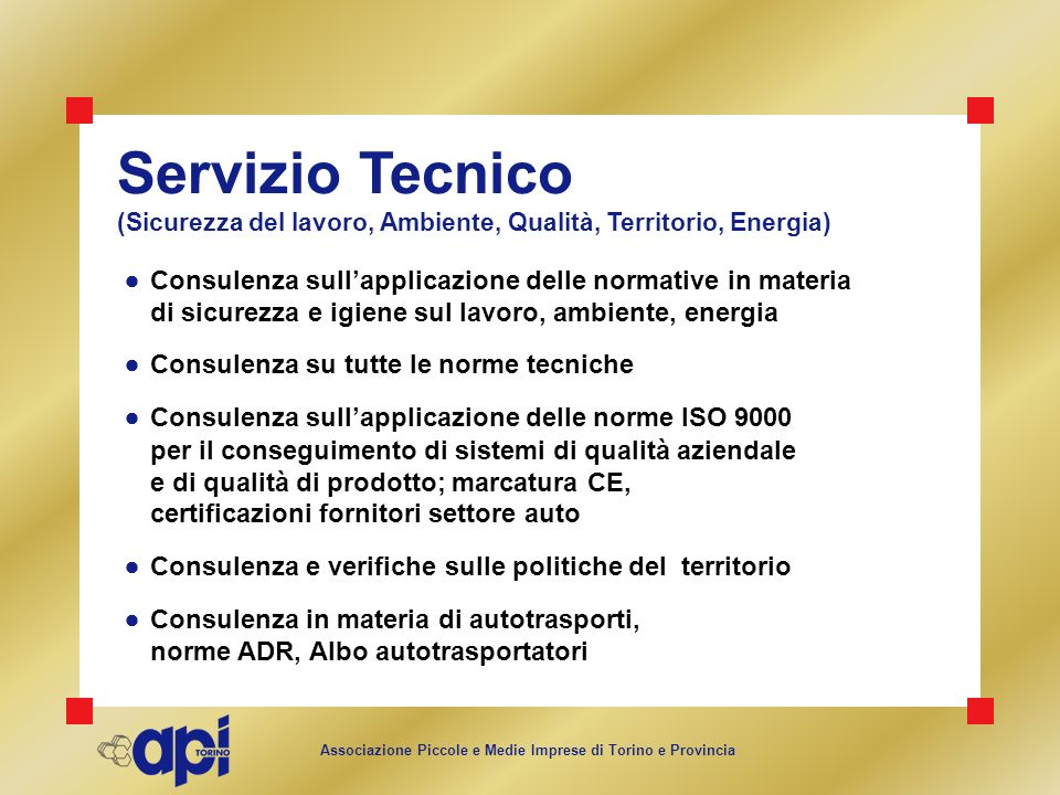 Servizio Tecnico(Sicurezza del lavoro, Ambiente, Qualità, Territorio, Energia)