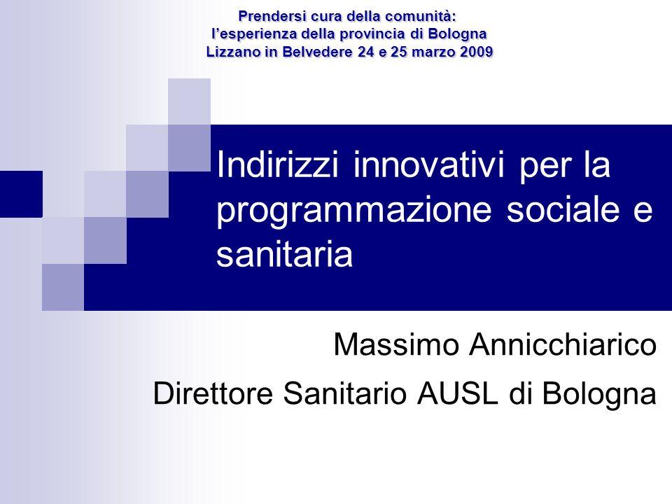 Indirizzi innovativi per la programmazione sociale e sanitaria