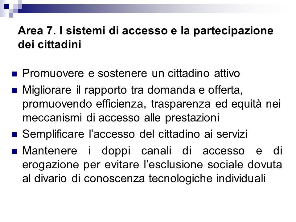 Area 7. I sistemi di accesso e la partecipazione dei cittadini