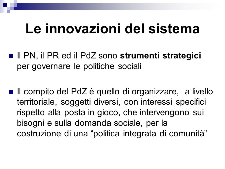 Le innovazioni del sistema