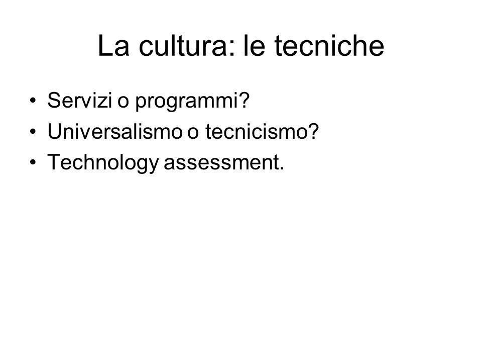 La cultura: le tecniche