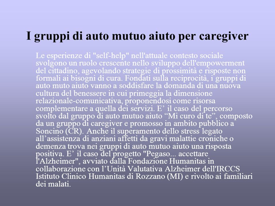 I gruppi di auto mutuo aiuto per caregiver