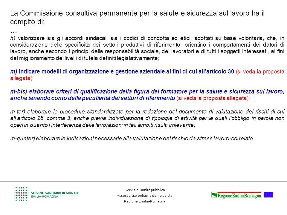La Commissione consultiva permanente per la salute e sicurezza sul lavoro ha il compito di: