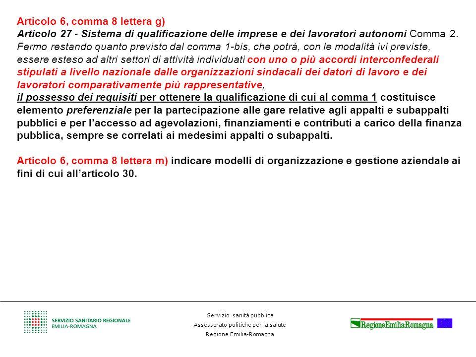 Articolo 6, comma 8 lettera g)