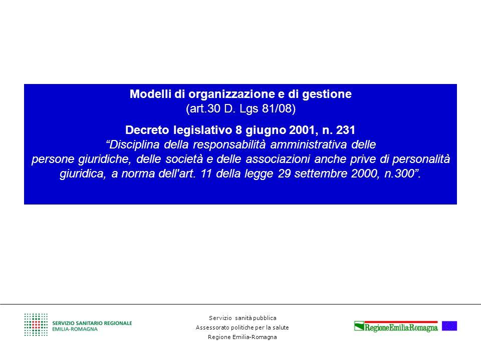 Modelli di organizzazione e di gestione (art.30 D. Lgs 81/08)