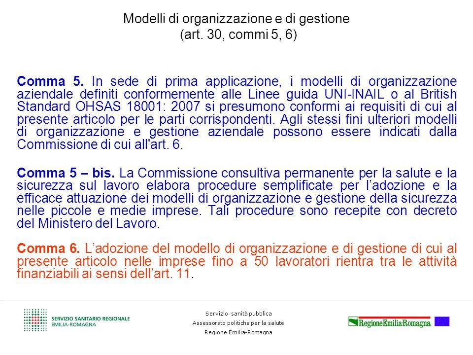 Modelli di organizzazione e di gestione (art. 30, commi 5, 6)
