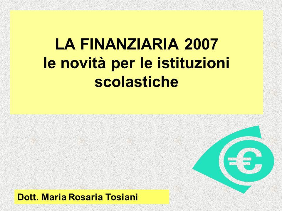 LA FINANZIARIA 2007 le novità per le istituzioni scolastiche
