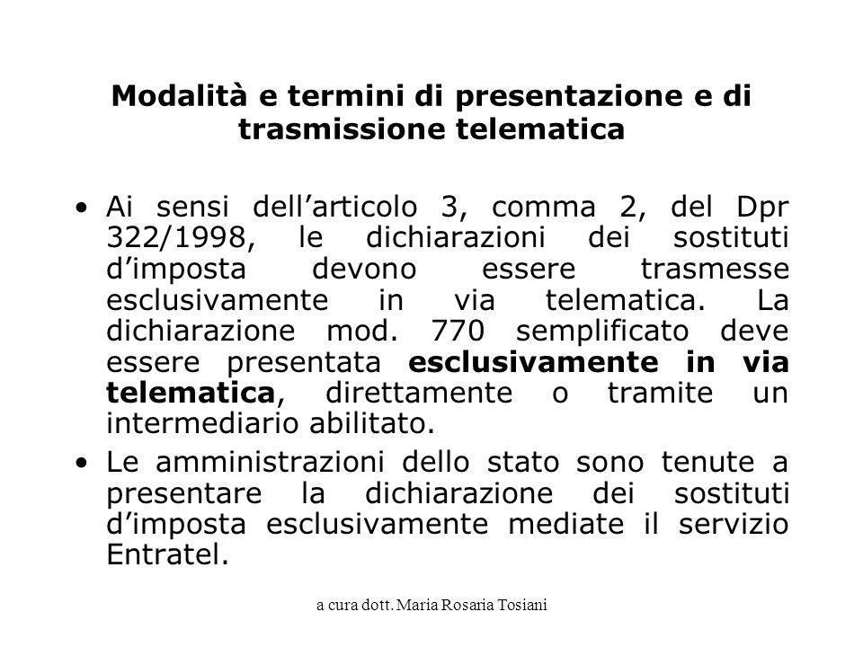 Modalità e termini di presentazione e di trasmissione telematica