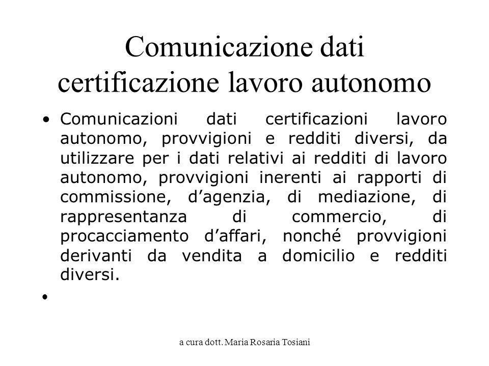 Comunicazione dati certificazione lavoro autonomo
