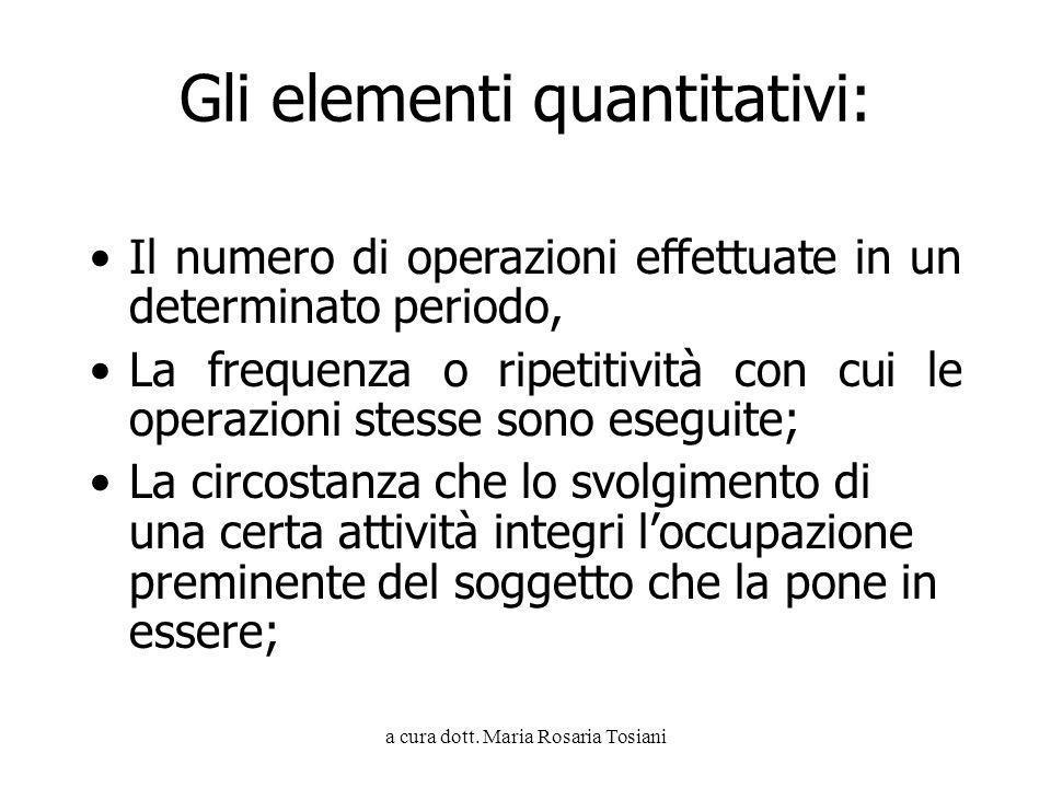 Gli elementi quantitativi:
