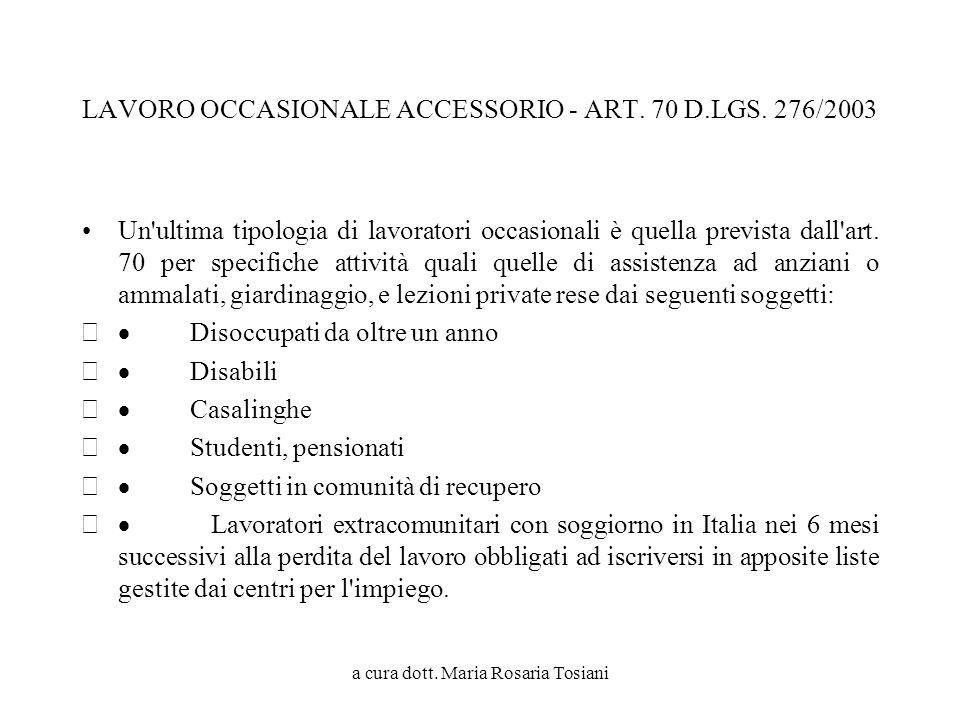 LAVORO OCCASIONALE ACCESSORIO - ART. 70 D.LGS. 276/2003
