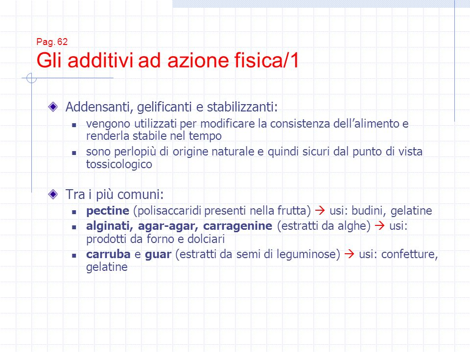 Pag. 62 Gli additivi ad azione fisica/1