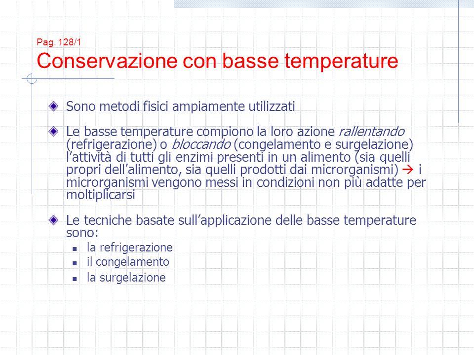 Pag. 128/1 Conservazione con basse temperature