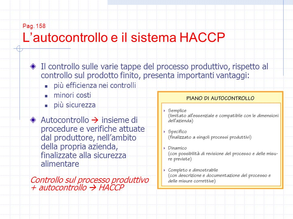 Pag. 158 L'autocontrollo e il sistema HACCP