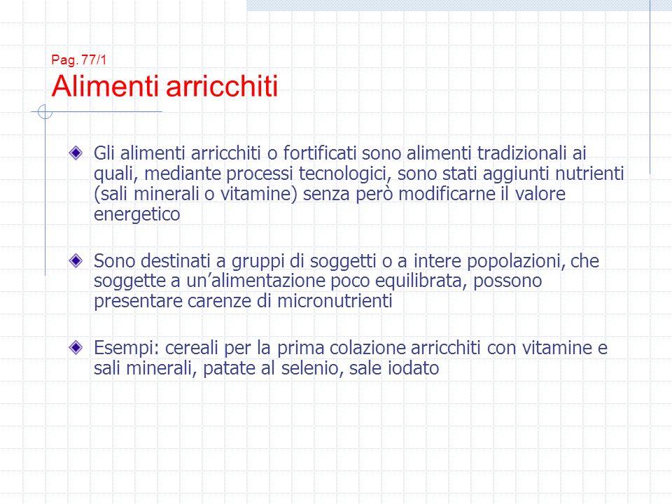 Pag. 77/1 Alimenti arricchiti