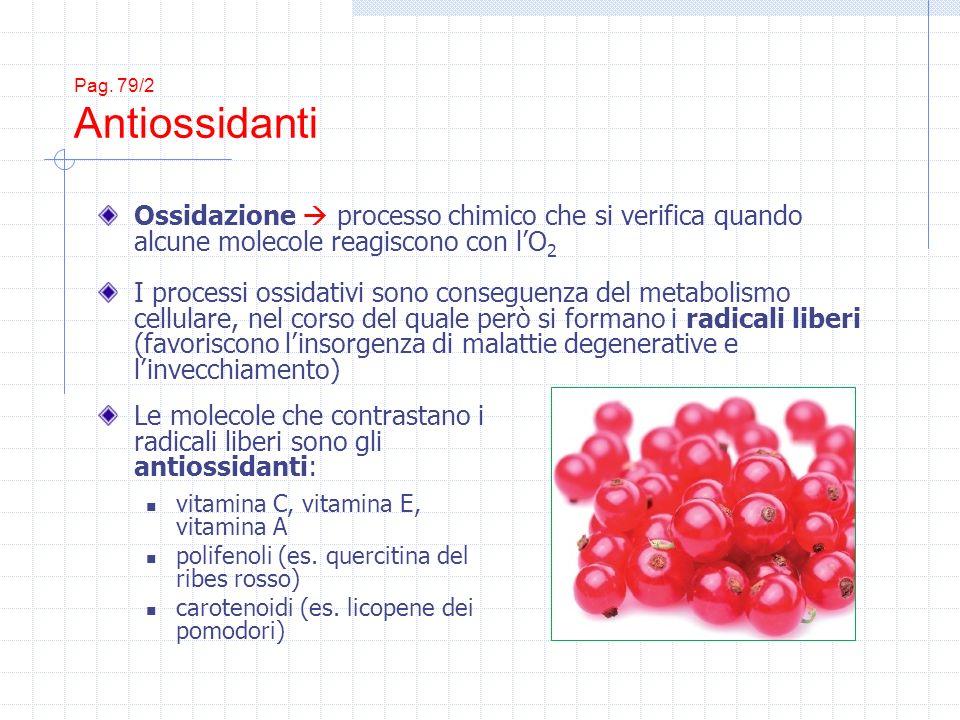 Le molecole che contrastano i radicali liberi sono gli antiossidanti: