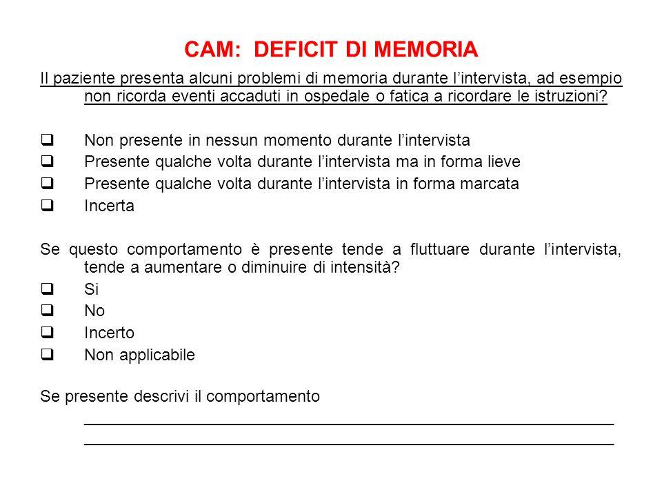CAM: DEFICIT DI MEMORIA
