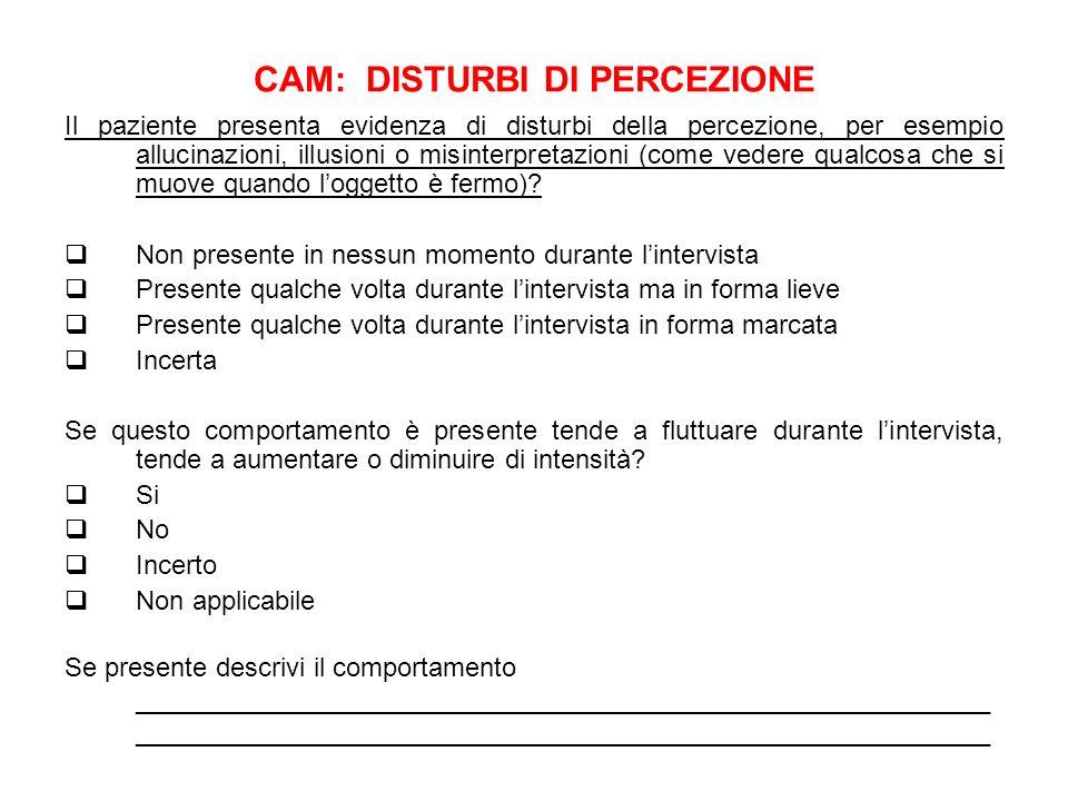 CAM: DISTURBI DI PERCEZIONE