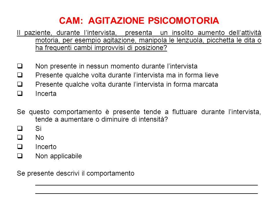 CAM: AGITAZIONE PSICOMOTORIA