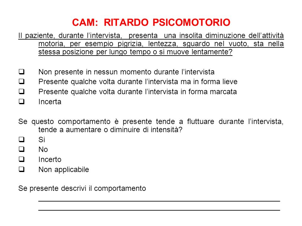 CAM: RITARDO PSICOMOTORIO