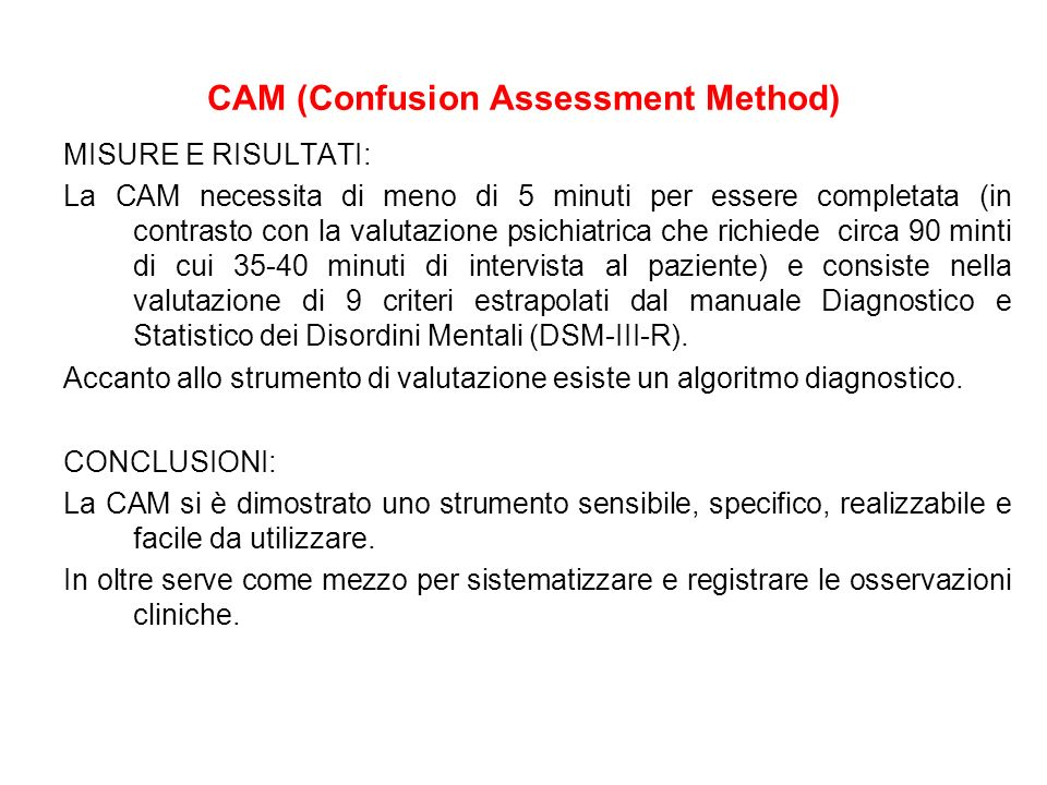 CAM (Confusion Assessment Method)