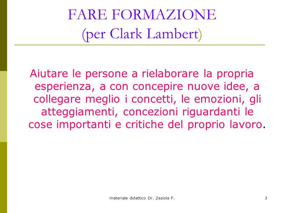 FARE FORMAZIONE (per Clark Lambert)