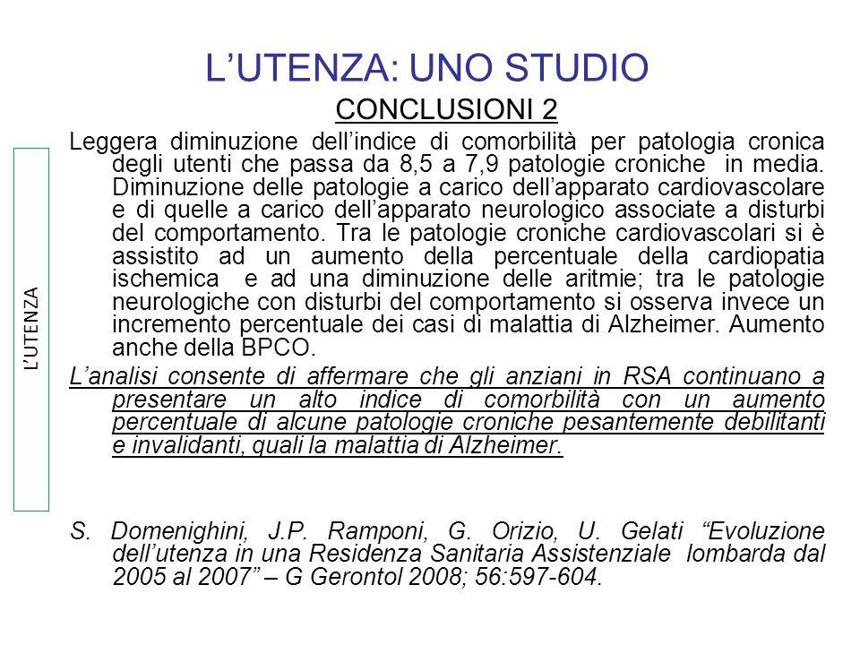L'UTENZA: UNO STUDIO CONCLUSIONI 2
