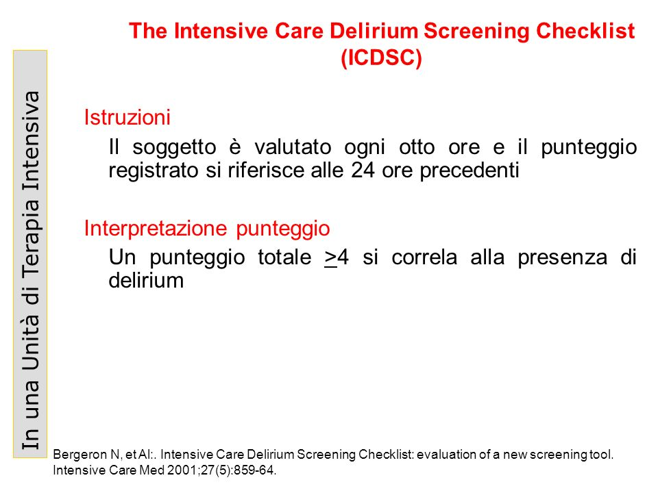 The Intensive Care Delirium Screening Checklist (ICDSC)